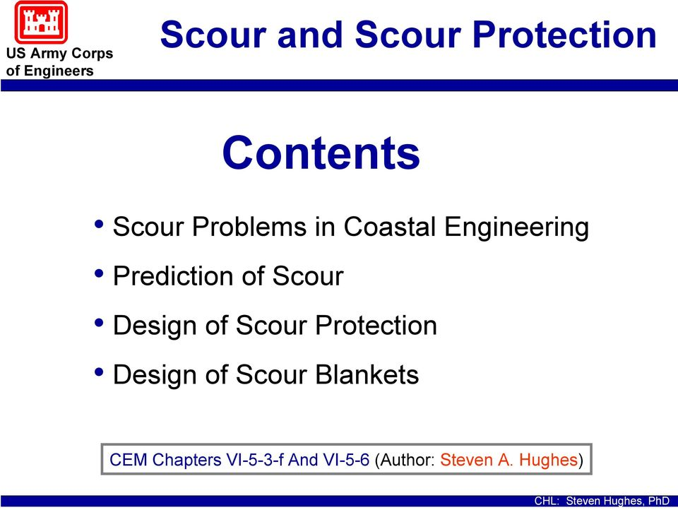 of Scour Protection Design of Scour Blankets CEM