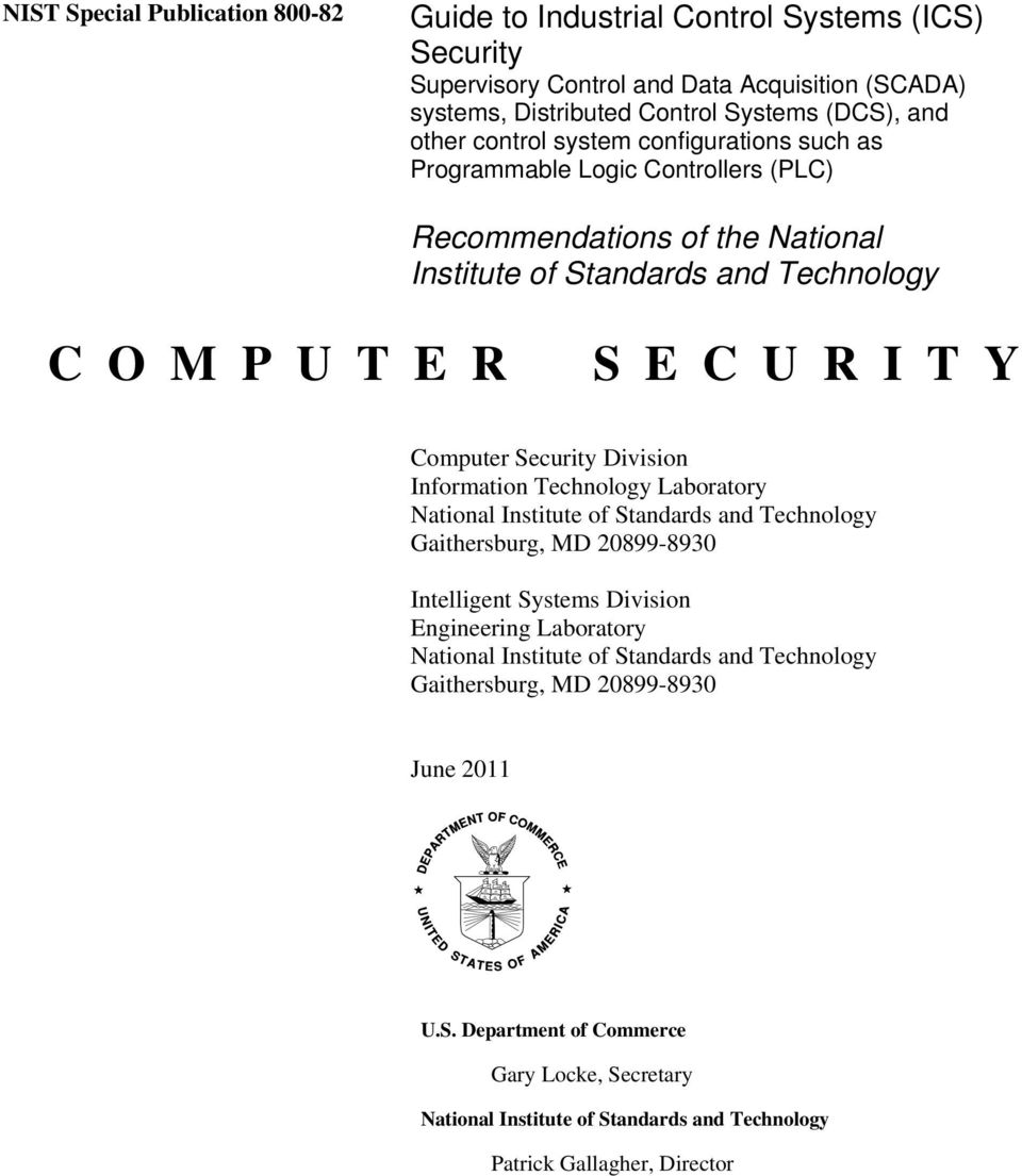 Security Division Information Technology Laboratory National Institute of Standards and Technology Gaithersburg, MD 20899-8930 Intelligent Systems Division Engineering Laboratory National