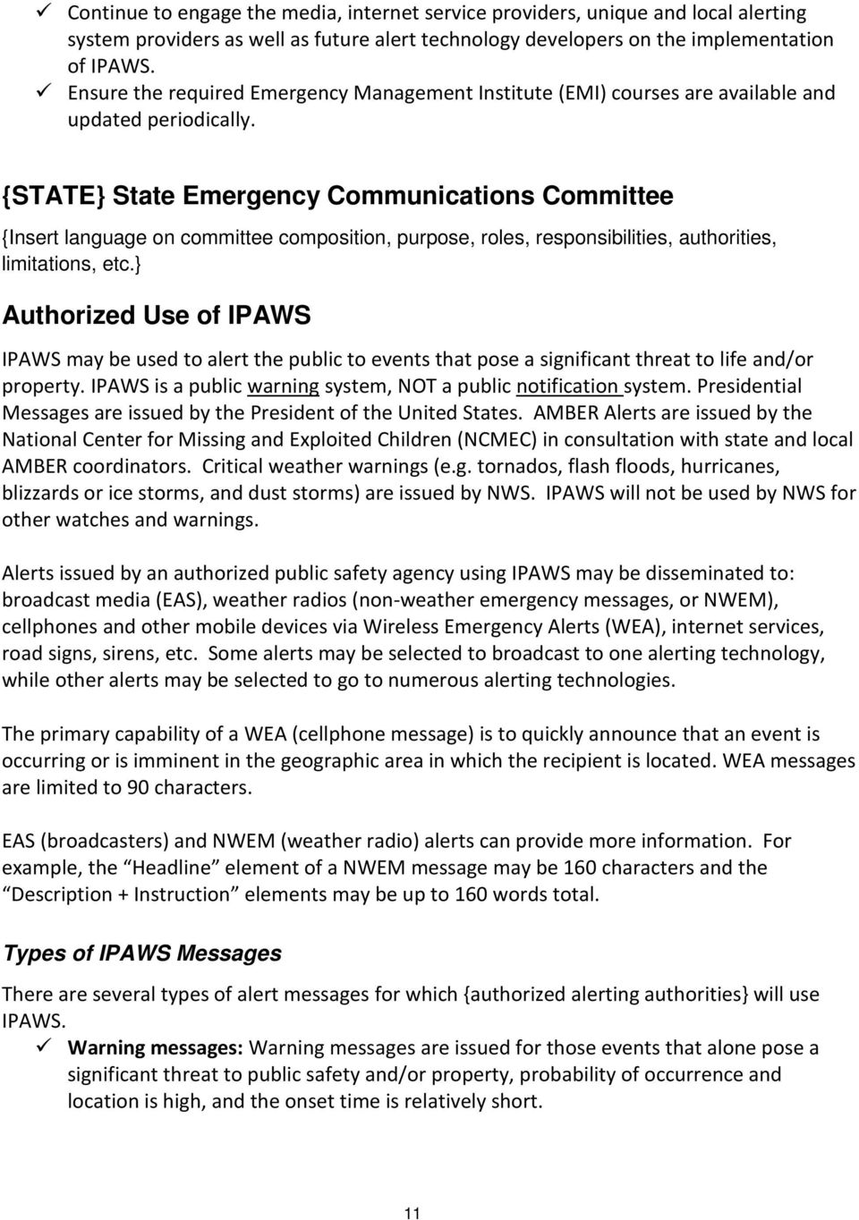 {STATE} State Emergency Communications Committee {Insert language on committee composition, purpose, roles, responsibilities, authorities, limitations, etc.