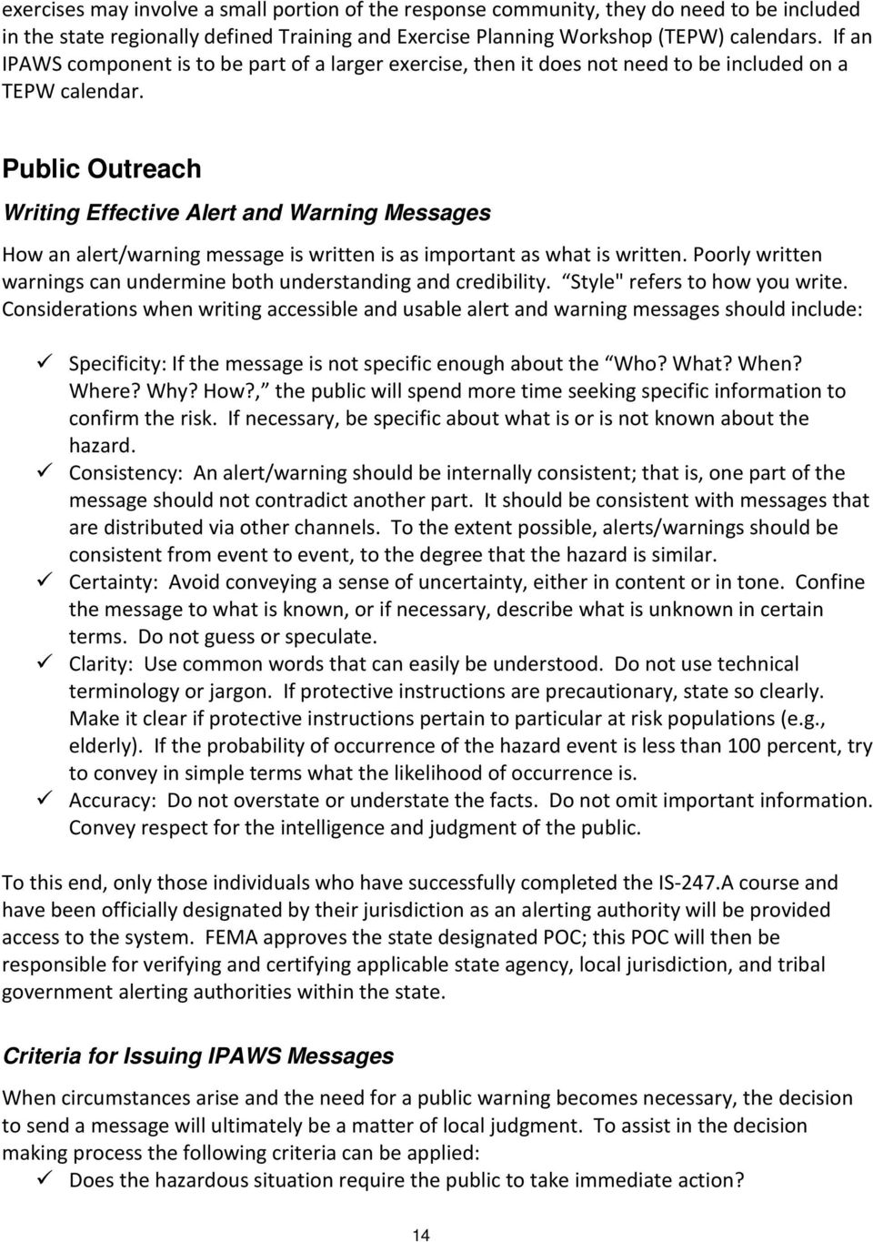 Public Outreach Writing Effective Alert and Warning Messages How an alert/warning message is written is as important as what is written.