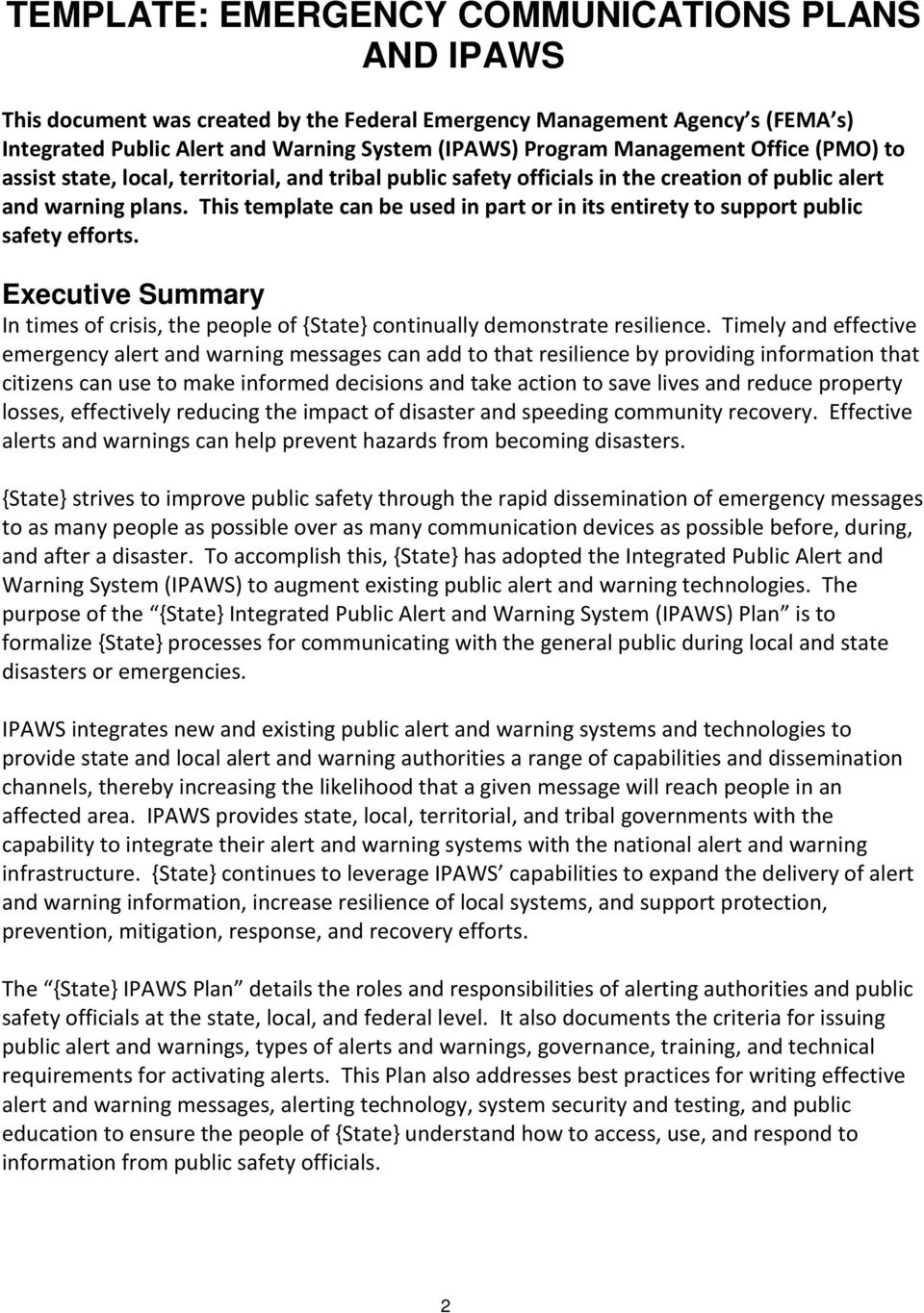 This template can be used in part or in its entirety to support public safety efforts. Executive Summary In times of crisis, the people of {State} continually demonstrate resilience.