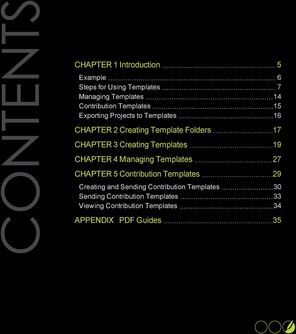Templates 19 CHAPTER 4 Managing Templates 27 CHAPTER 5 Contribution Templates 29 Creating and Sending