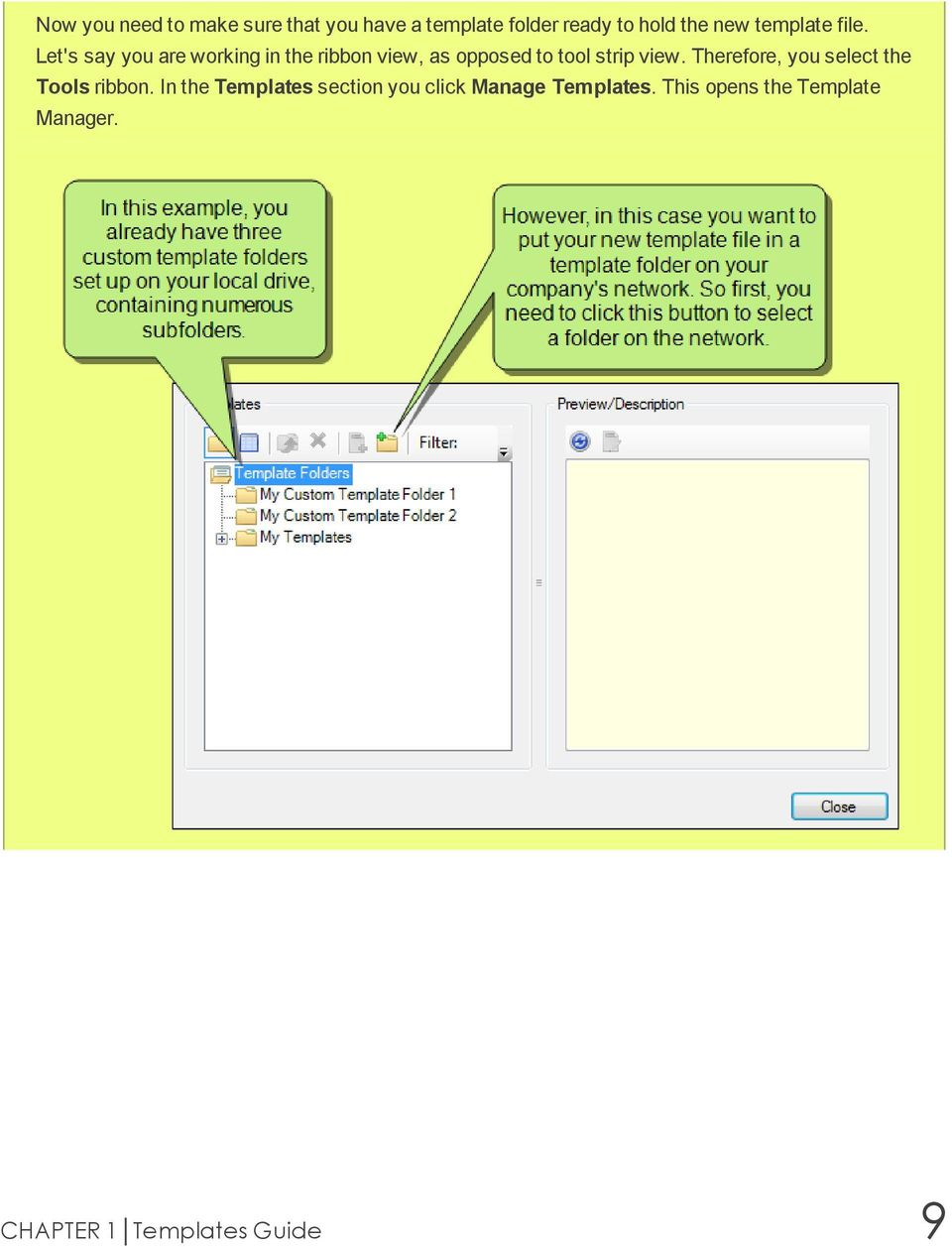 Let's say you are working in the ribbon view, as opposed to tool strip view.