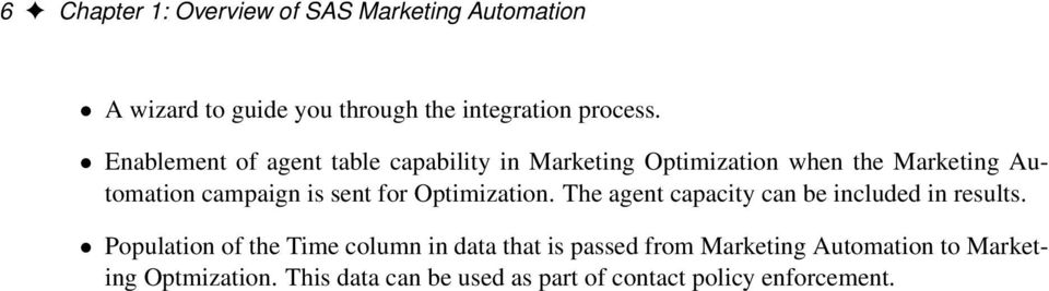 for Optimization. The agent capacity can be included in results.