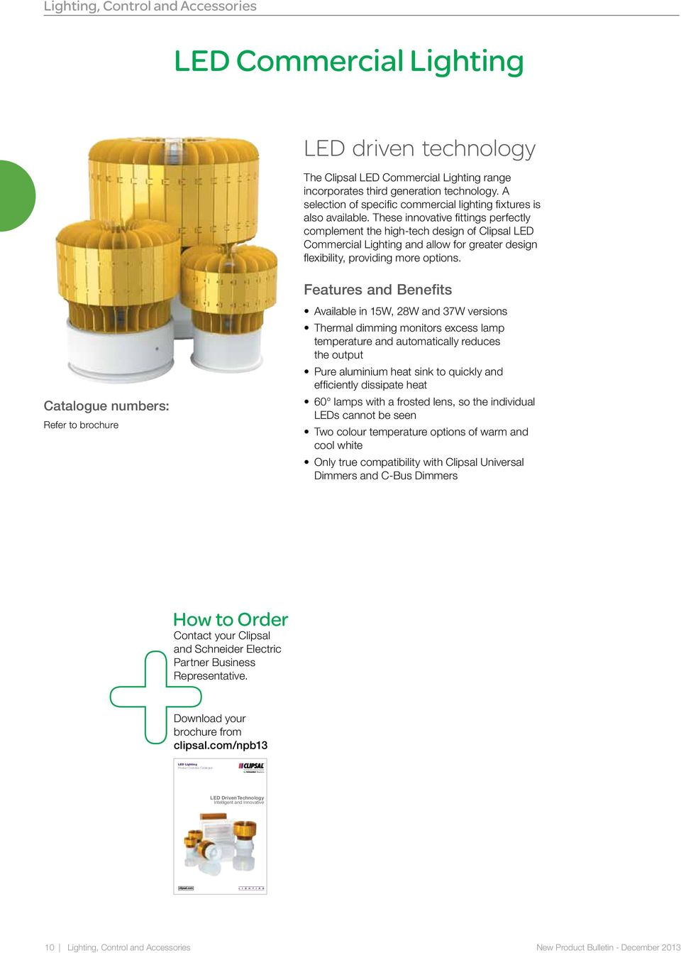 These Innovative Fittings Perfectlyplement The Hightech Design Of  Clipsal Ledmercial Lighting And