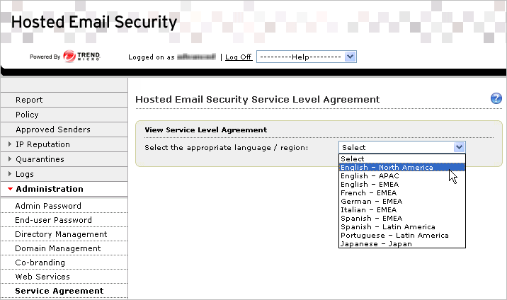 Trend Micro Hosted Email Security Administrator s Guide FIGURE 5-18. Hosted Email Security Service Level Agreement screen To view the SLA for your region: 1.