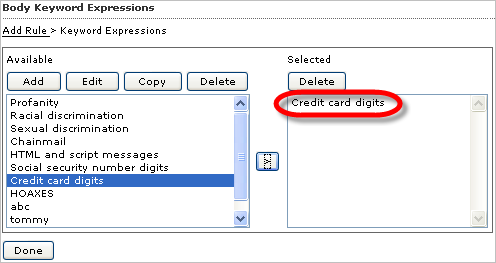 Trend Micro Hosted Email Security Administrator s Guide 9. Click Save. The expression list that you just created appears in the Available list in the box on the left, as shown in figure 3-7 below.