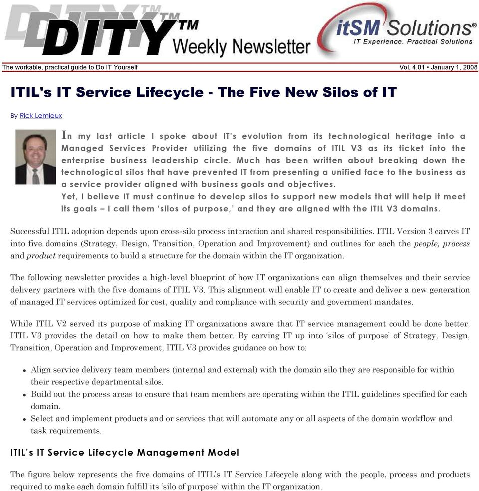 Provider utilizing the five domains of ITIL V3 as its ticket into the enterprise business leadership circle.