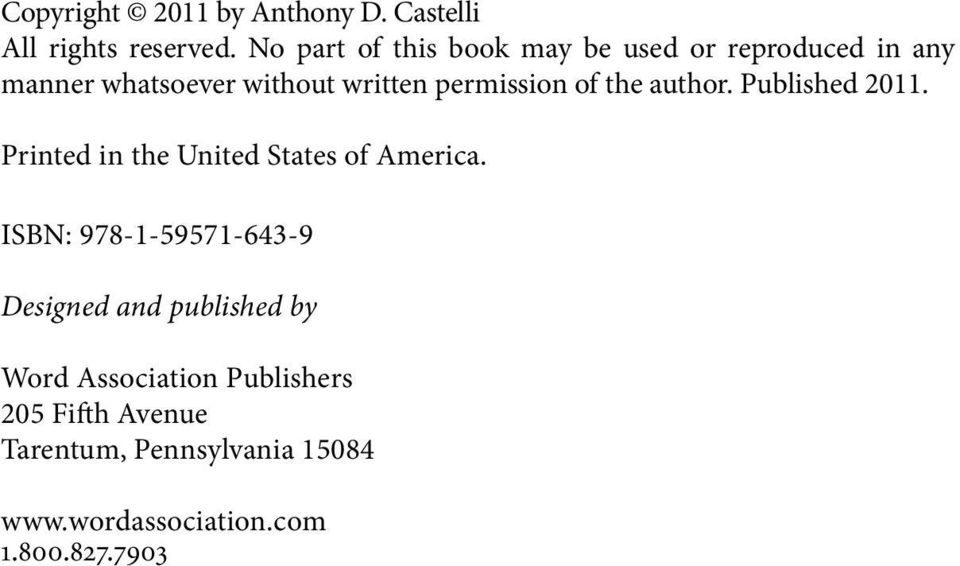 permission of the author. Published 2011. Printed in the United States of America.