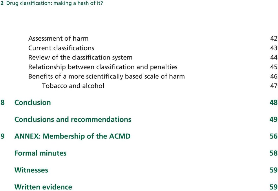 between classification and penalties 45 Benefits of a more scientifically based scale of harm 46