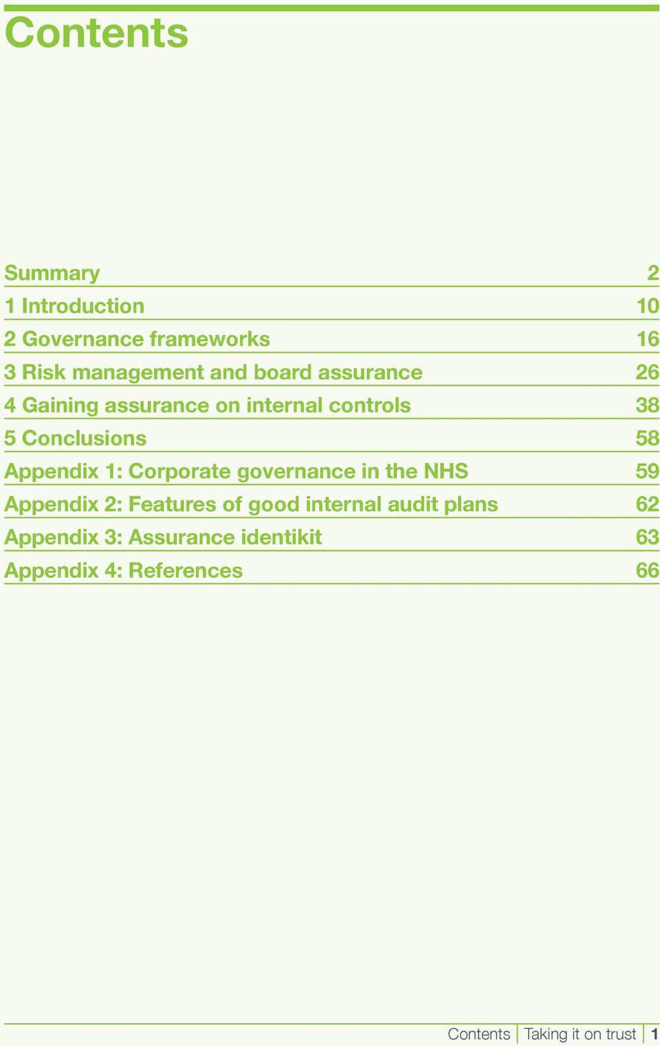 1: Corporate governance in the NHS 59 Appendix 2: Features of good internal audit plans