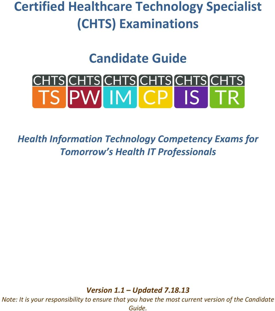 Certified healthcare technology specialist chts examinations it professionals version 11 updated 718 malvernweather Choice Image