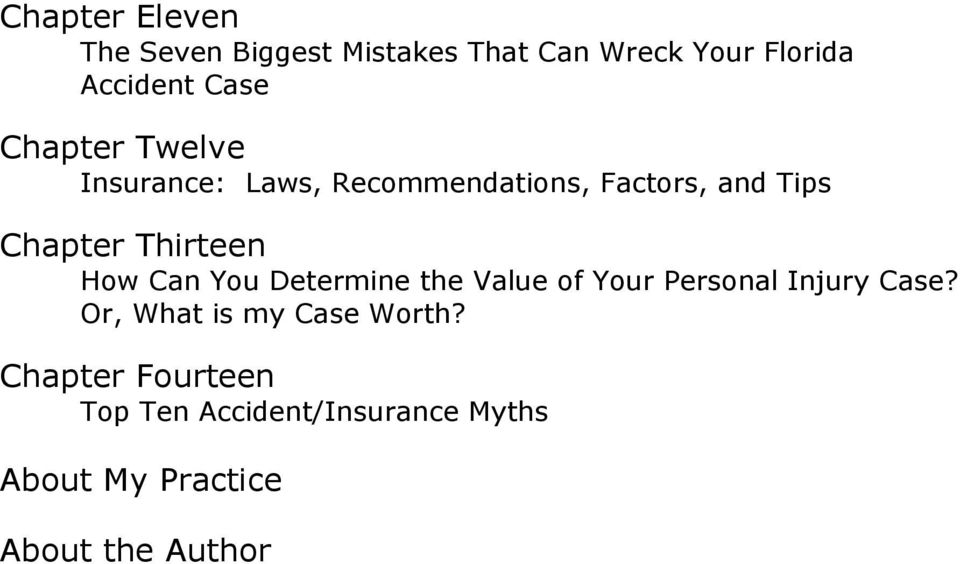How Can You Determine the Value of Your Personal Injury Case?