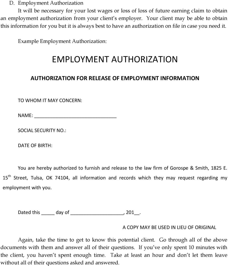 Example Employment Authorization: EMPLOYMENT AUTHORIZATION AUTHORIZATION FOR RELEASE OF EMPLOYMENT INFORMATION TO WHOM IT MAY CONCERN: NAME: SOCIAL SECURITY NO.