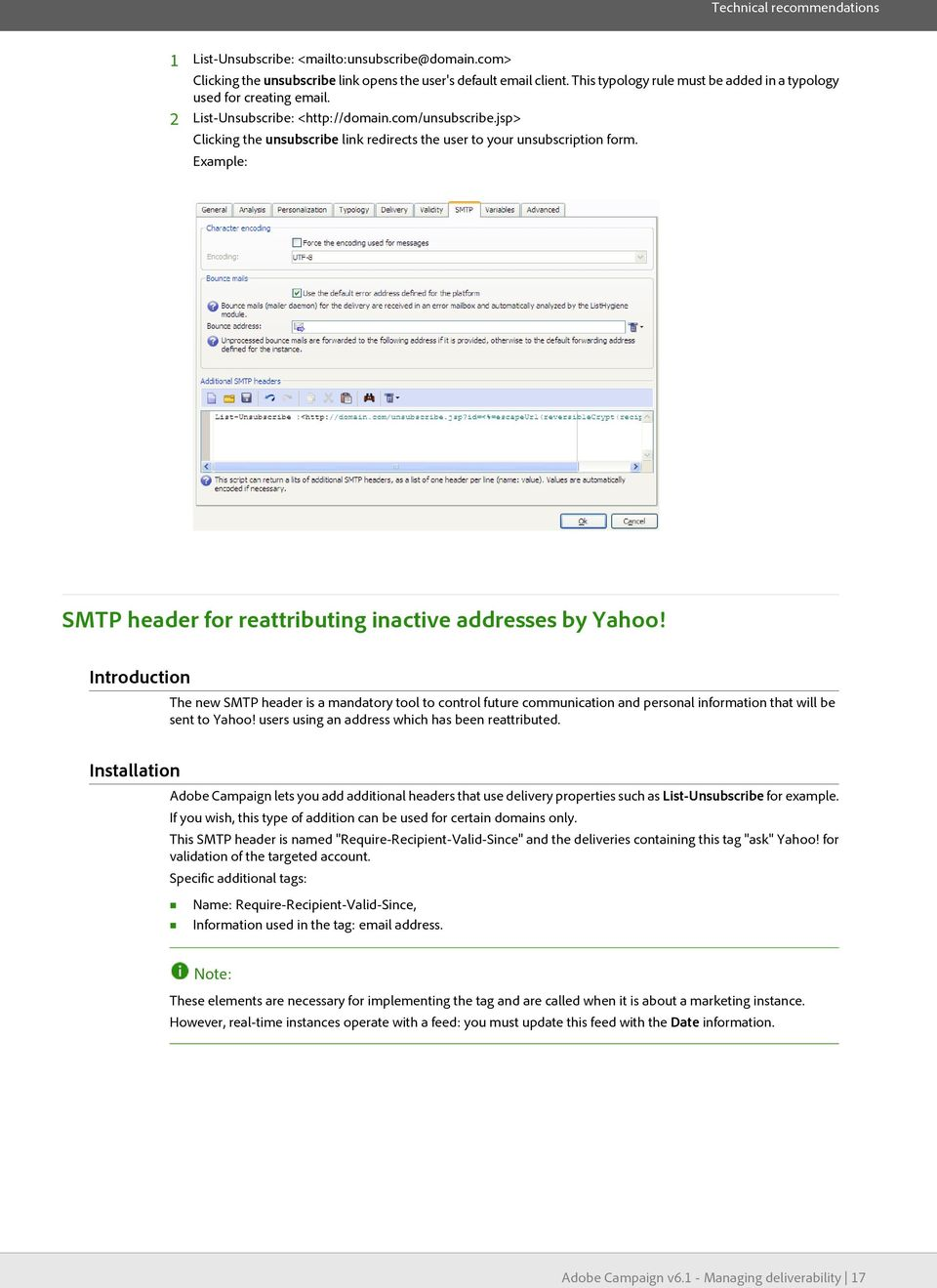 Example: SMTP header for reattributig iactive addresses by Yahoo! Itroductio The ew SMTP header is a madatory tool to cotrol future commuicatio ad persoal iformatio that will be set to Yahoo!