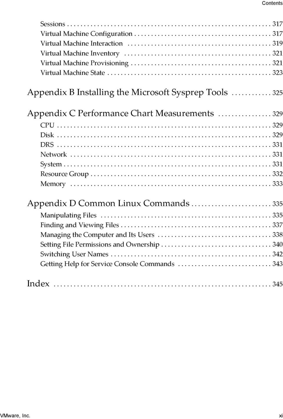................................................ 323 Appendix B Installing the Microsoft Sysprep Tools............ 325 Appendix C Performance Chart Measurements................ 329 CPU................................................................ 329 Disk.