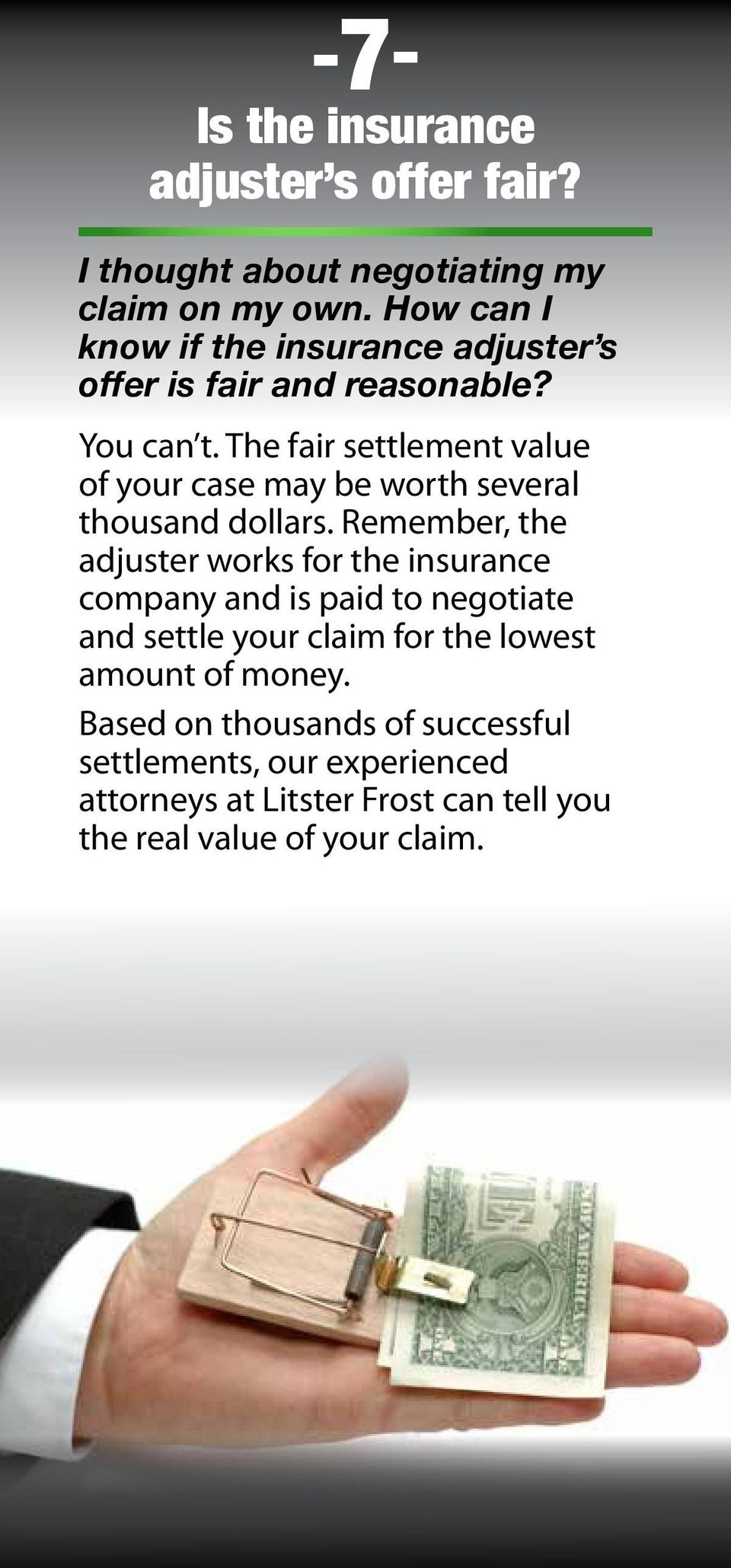 The fair settlement value of your case may be worth several thousand dollars.