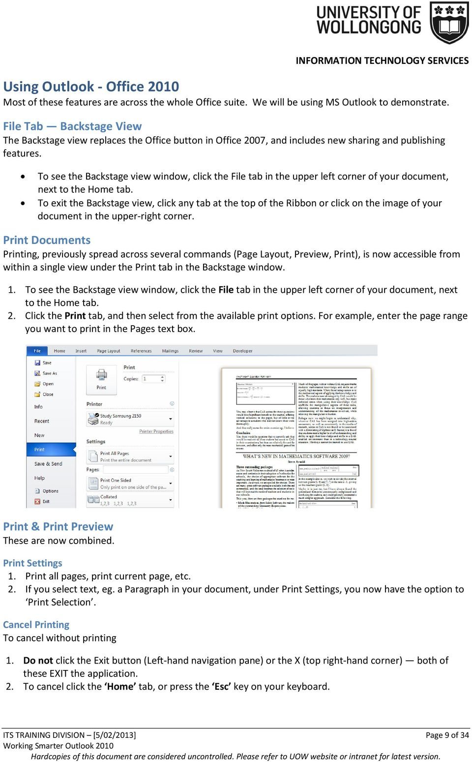 To see the Backstage view window, click the File tab in the upper left corner of your document, next to the Home tab.