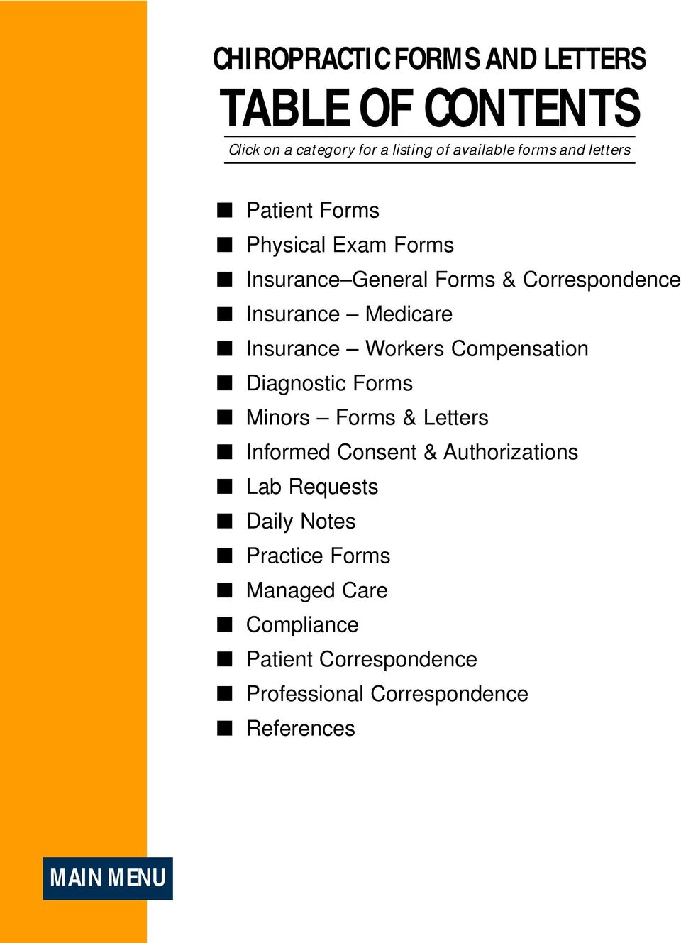 Workers Compensation Diagnostic Forms Minors Forms & Letters Informed Consent & Authorizations Lab Requests