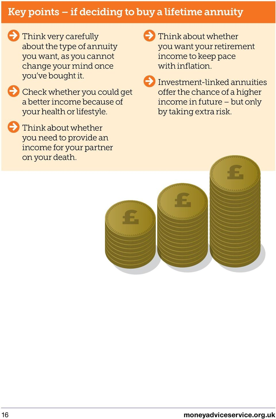 Think about whether you want your retirement income to keep pace with inflation.