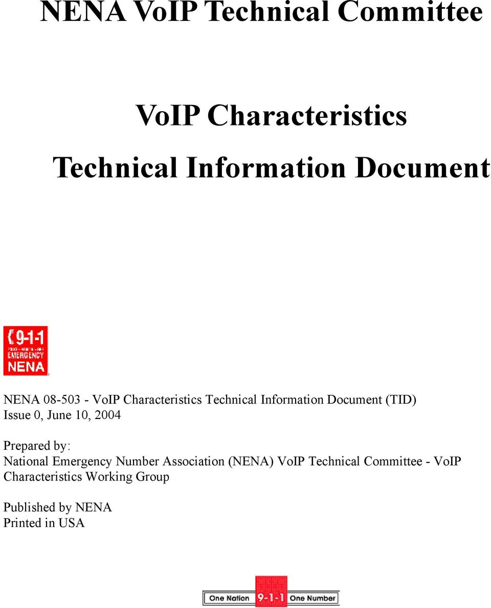 National Emergency Number Association (NENA) VoIP Technical