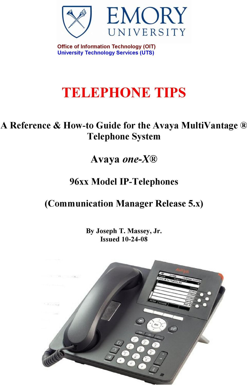 Avaya MultiVantage Telephone System Avaya one-x 96xx Model