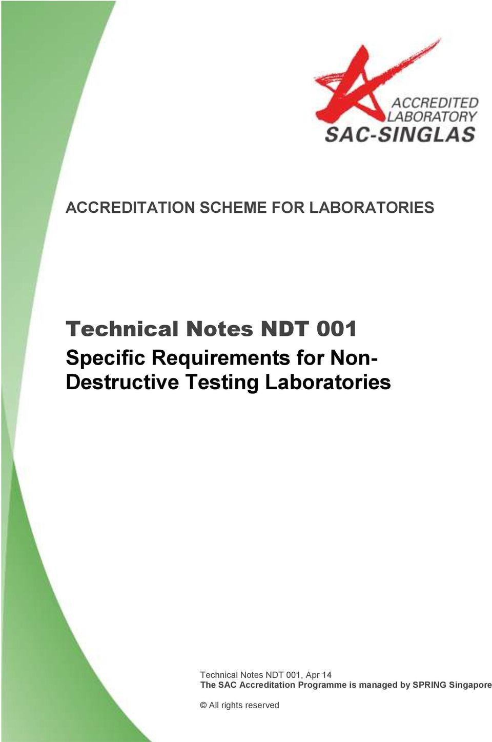 Laboratories Technical Notes NDT 001, Apr 14 The SAC