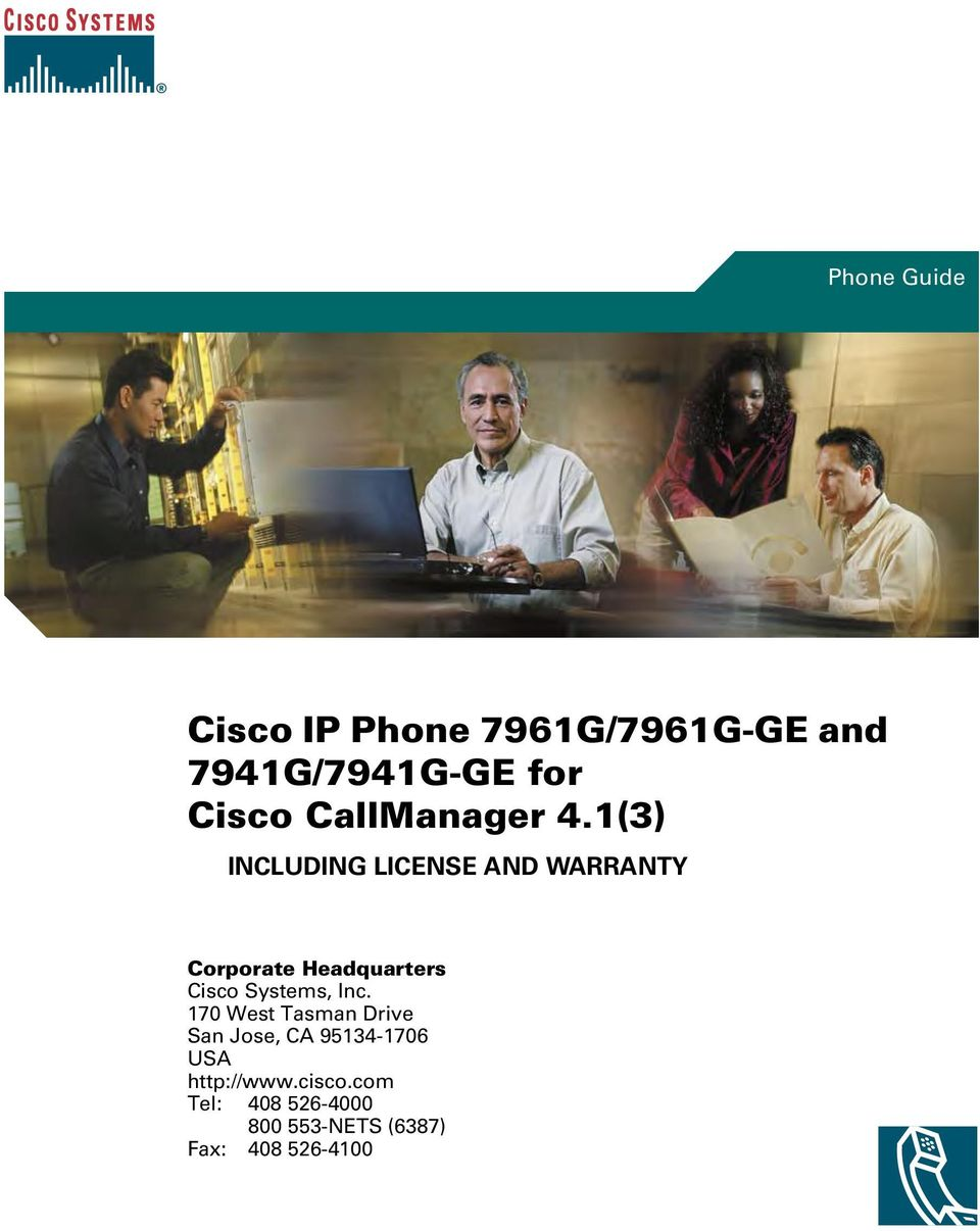 1(3) INCLUDING LICENSE AND WARRANTY Corporate Headquarters Cisco