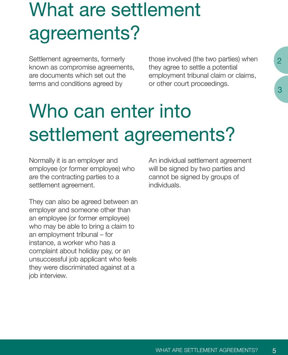employment tribunal claim or claims, or other court proceedings. Who can enter into settlement agreements?