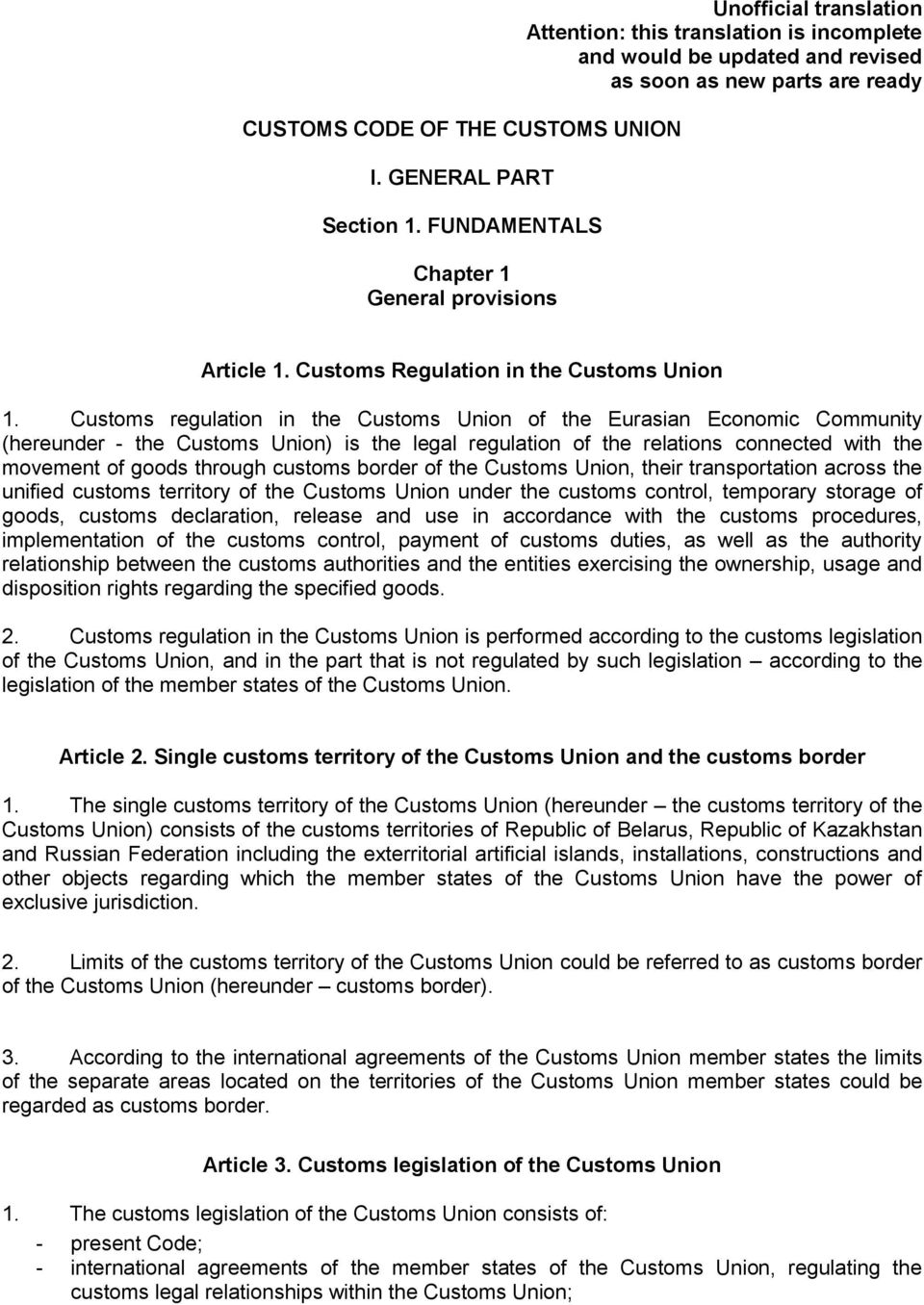 Customs Regulation in the Customs Union 1.