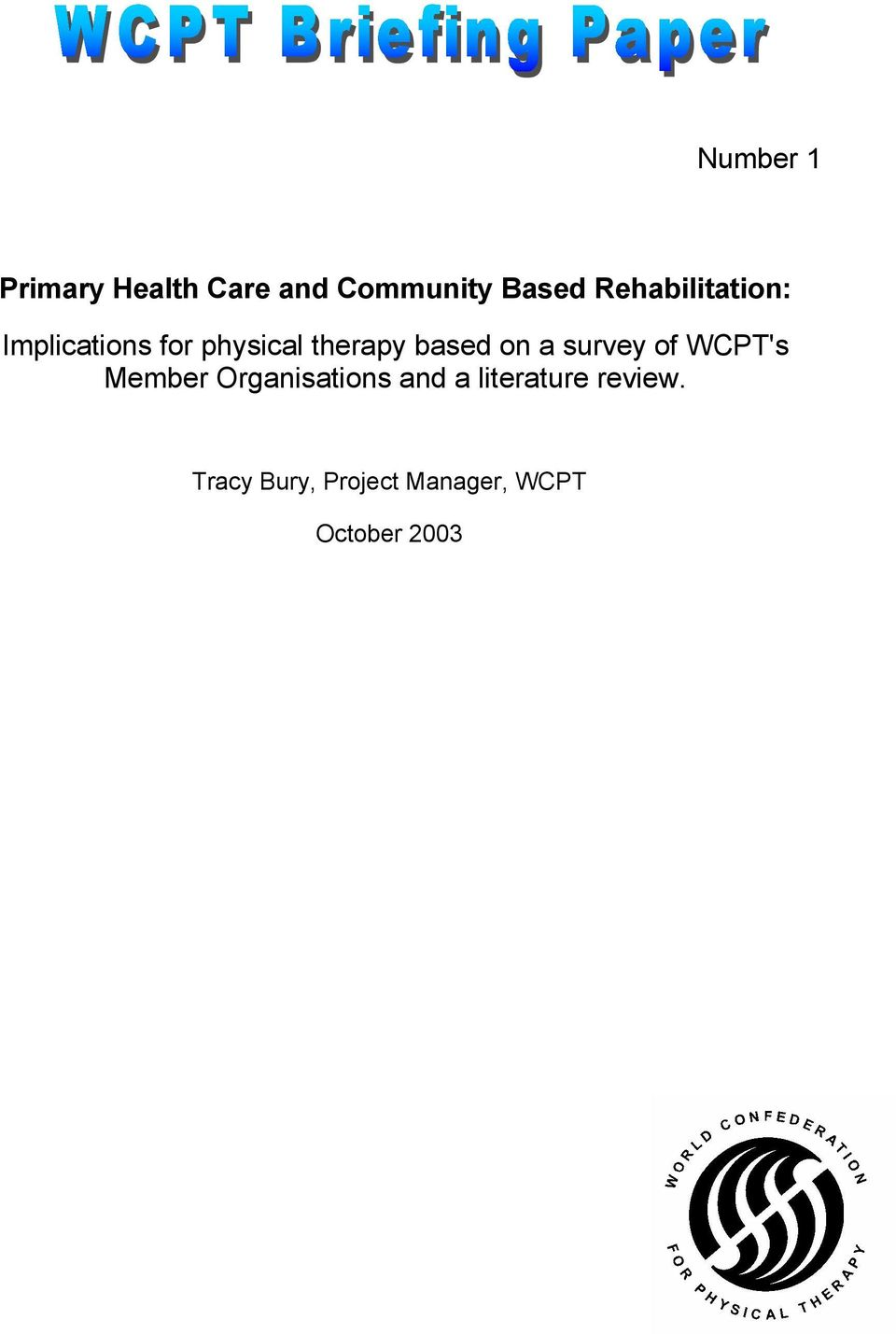 based on a survey of WCPT's Member Organisations
