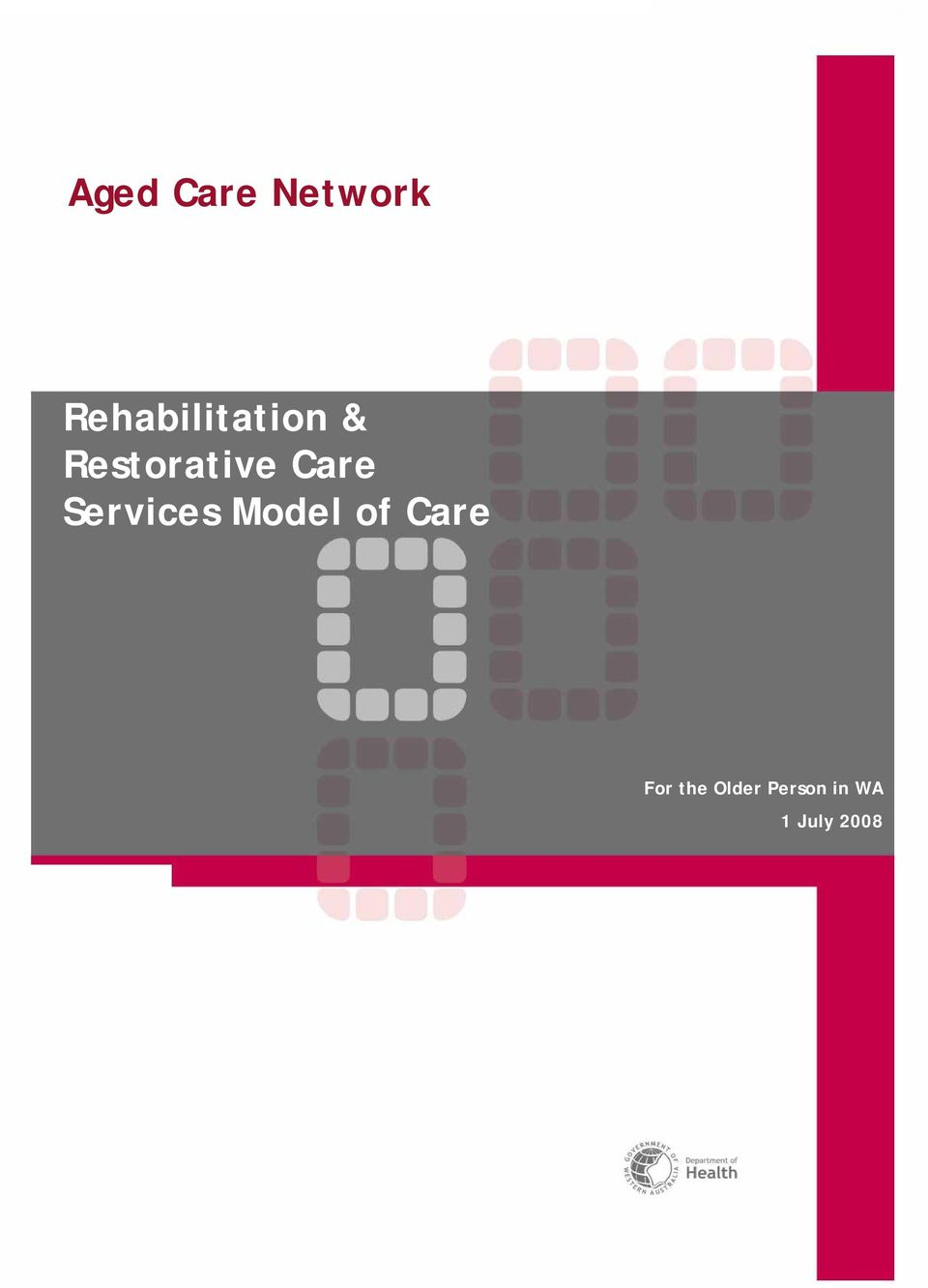 Care Services Model of Care