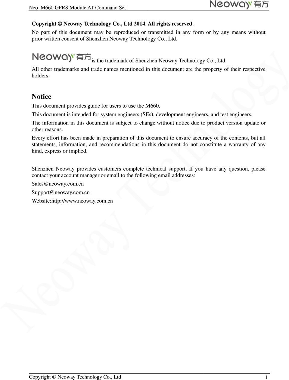 is the trademark of Shenzhen Neoway Technology Co., Ltd. All other trademarks and trade names mentioned in this document are the property of their respective holders.