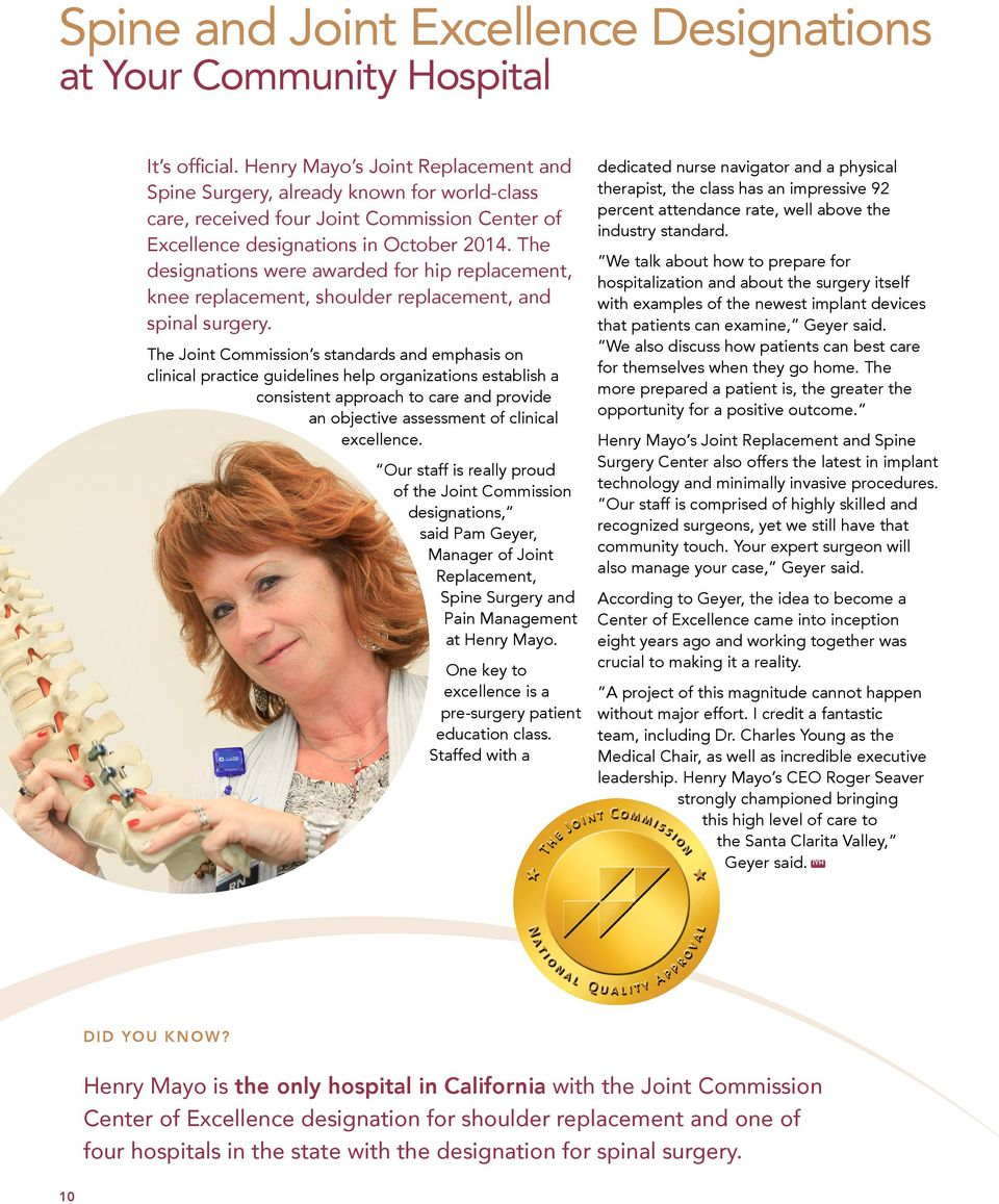 The designations were awarded for hip replacement, knee replacement, shoulder replacement, and spinal surgery.