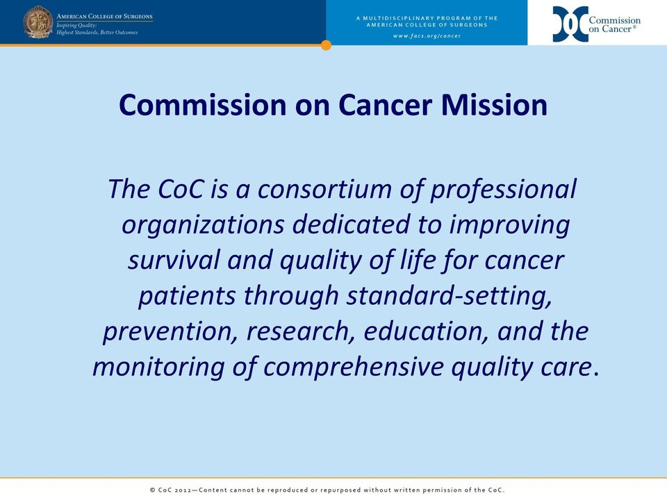 quality of life for cancer patients through standard-setting,