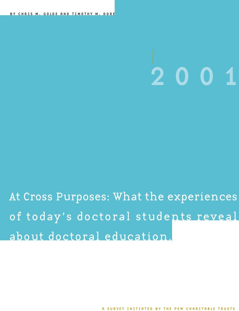 experiences of today s doctoral students reveal