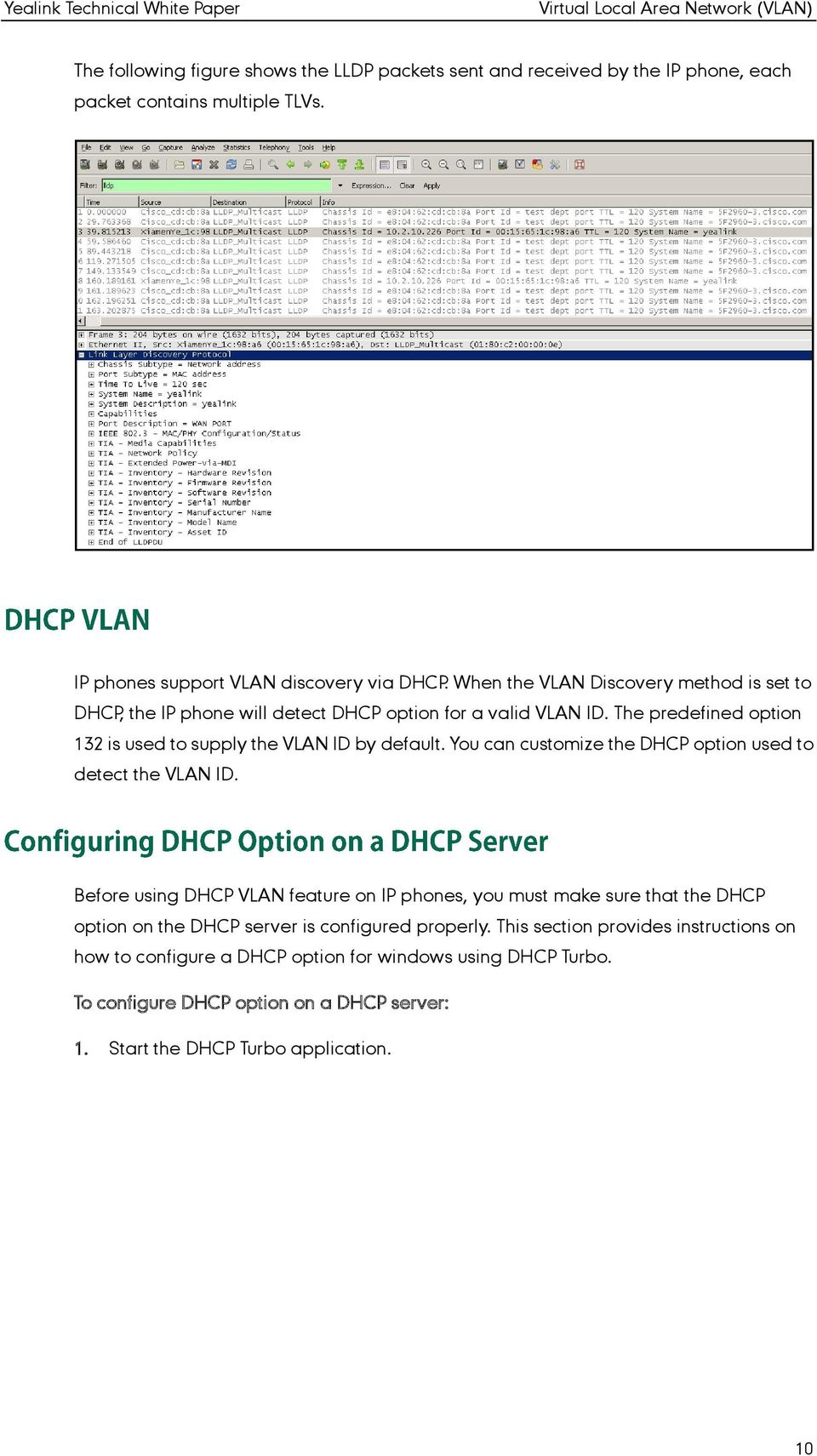 You can customize the DHCP option used to detect the VLAN ID.