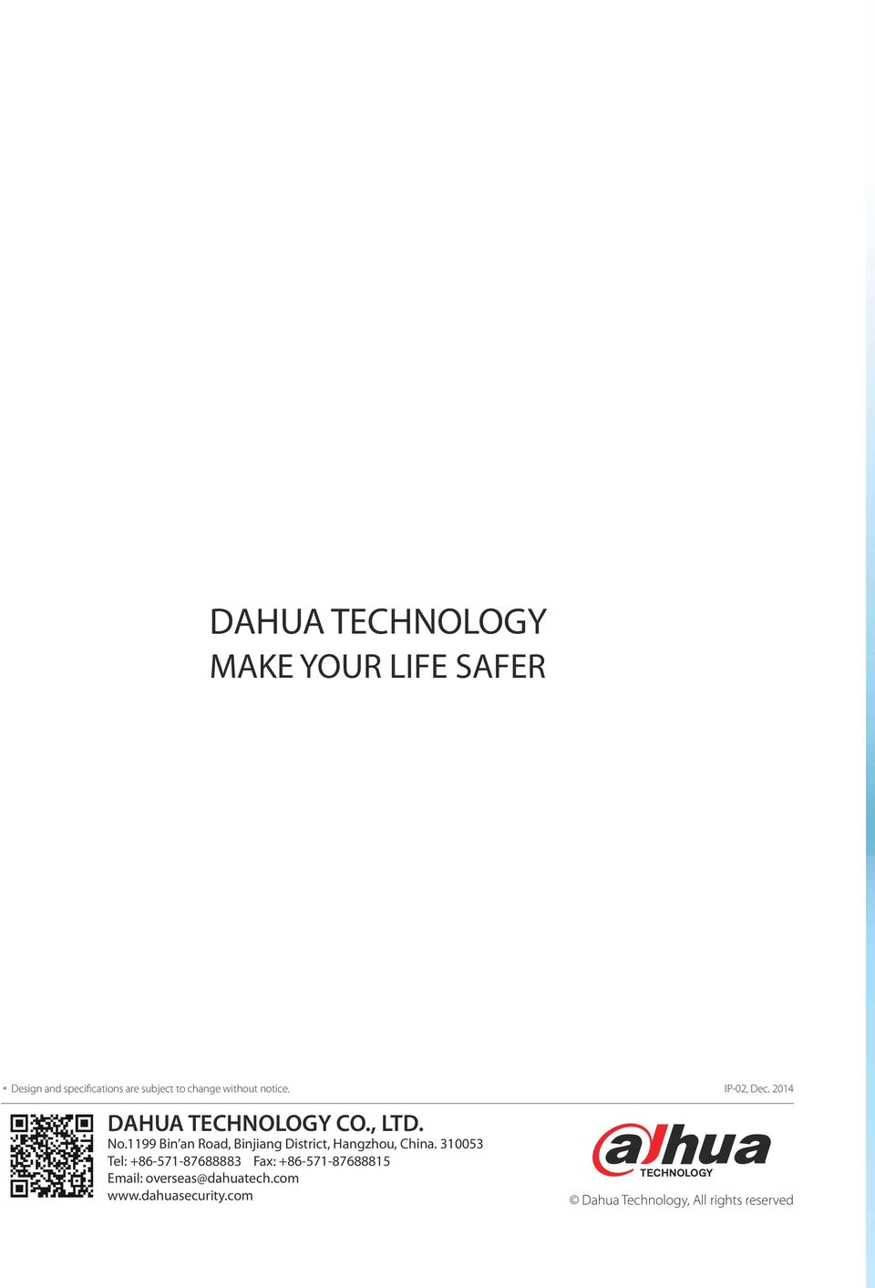 without notice. DAHUA TECHNOLOGY CO., LTD. No.