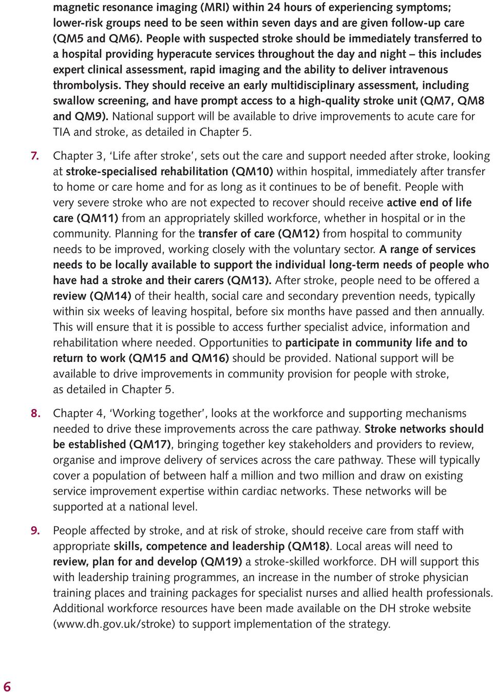 ability to deliver intravenous thrombolysis.