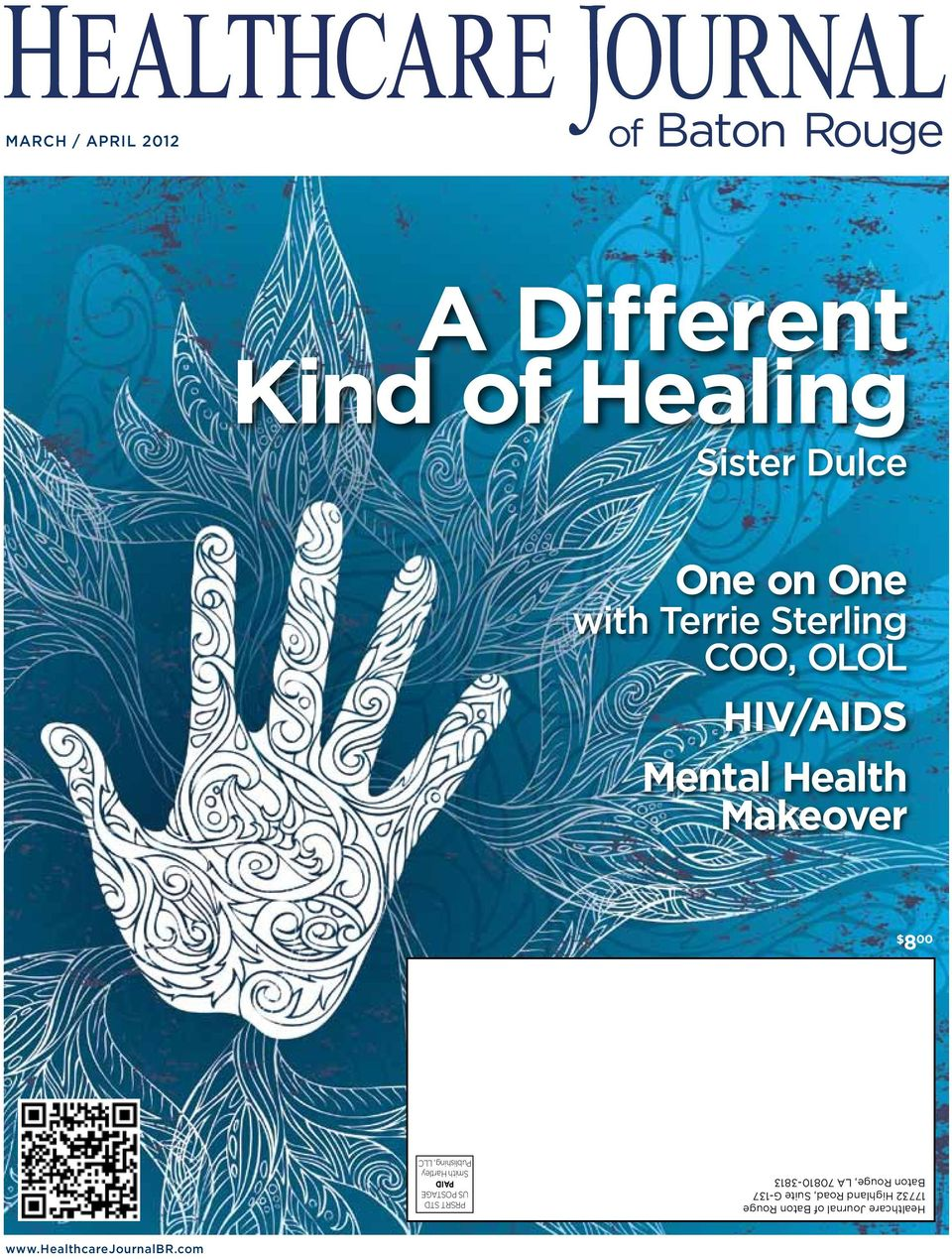Healthcare Journal of Baton Rouge 17732 Highland Road, Suite G-137 Baton Rouge, LA