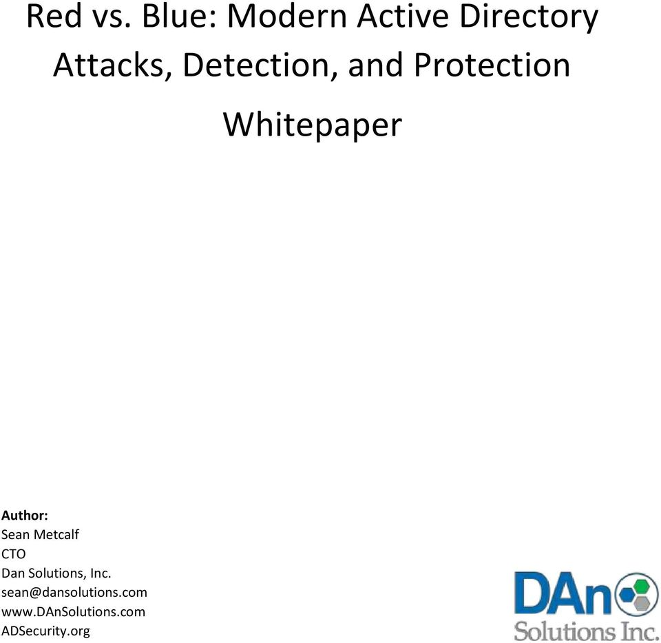 Detection, and Protection Whitepaper Author: