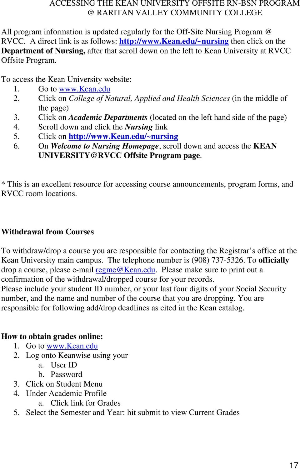 To access the Kean University website: 1. Go to www.kean.edu 2. Click on College of Natural, Applied and Health Sciences (in the middle of the page) 3.