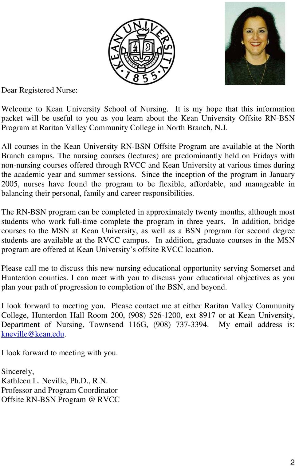 All courses in the Kean University RN-BSN Offsite Program are available at the North Branch campus.