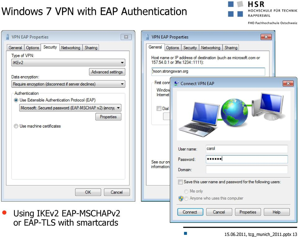 EAP-MSCHAPv2 or EAP-TLS with