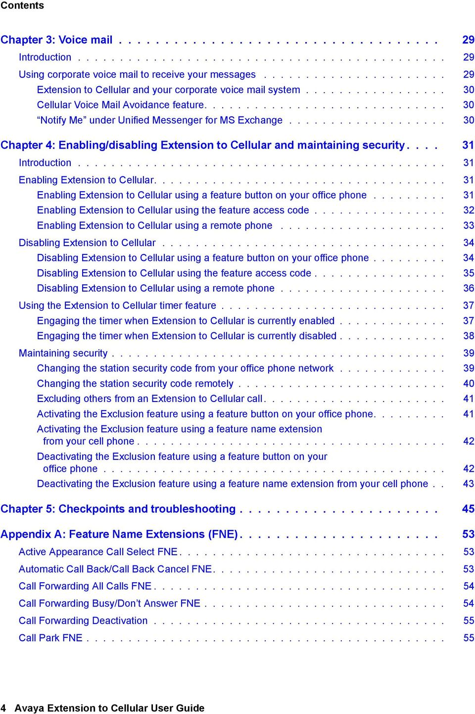 .................. 30 Chapter 4: Enabling/disabling Extension to Cellular and maintaining security.... 31 Introduction............................................ 31 Enabling Extension to Cellular.