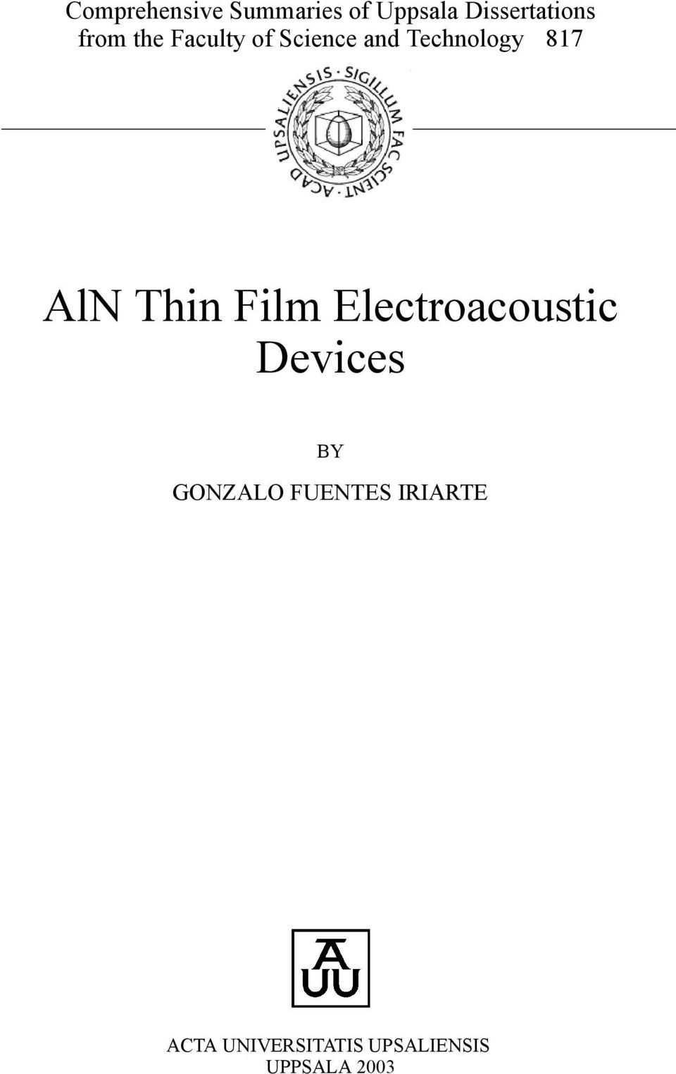 Thin Film Electroacoustic Devices BY GONZALO