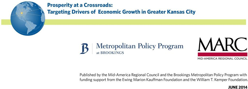 the Brookings Metropolitan Policy Program with funding support from the