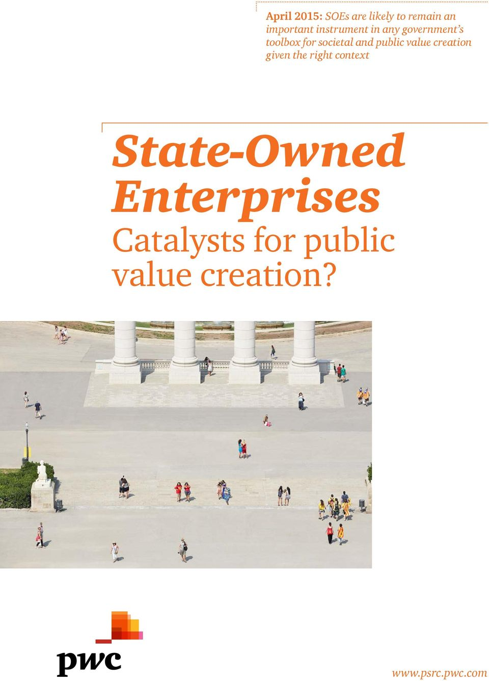 public value creation given the right context State-Owned