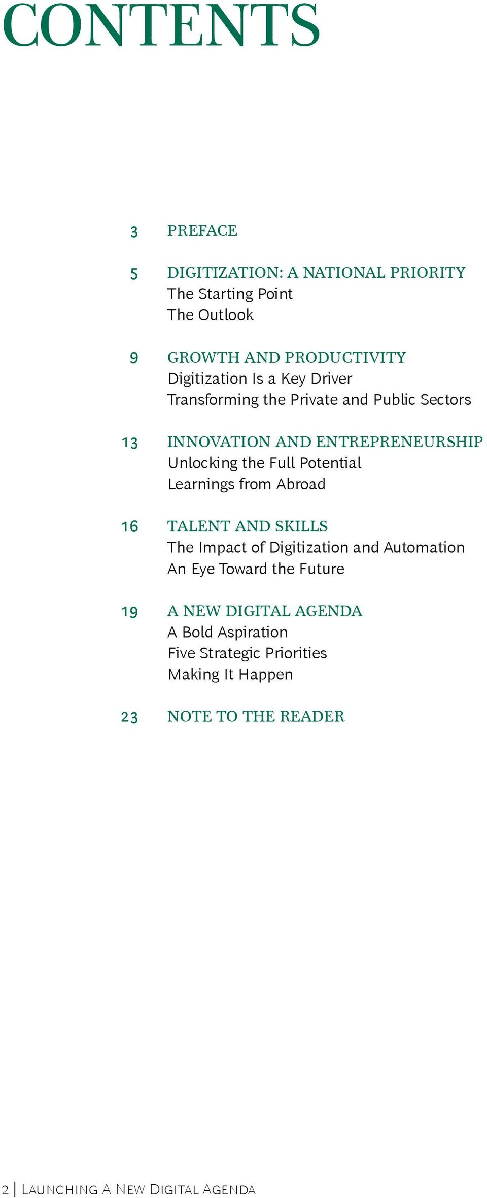 Learnings from Abroad 16 Talent and Skills The Impact of Digitization and Automation An Eye Toward the Future 19 A New