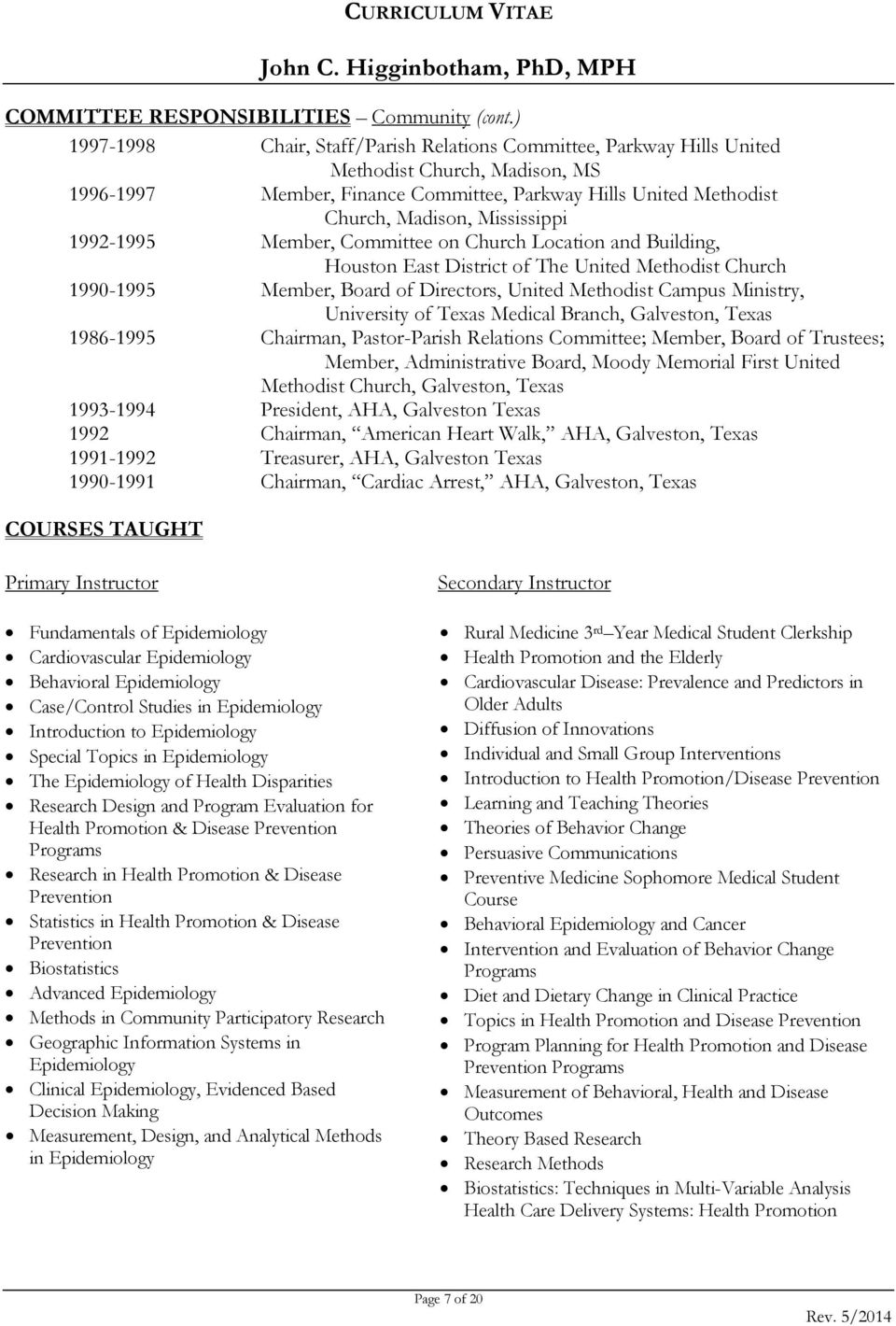 curriculum vitae john c higginbotham phd mph pdf mississippi 1992 1995 member committee on church location and building houston east district
